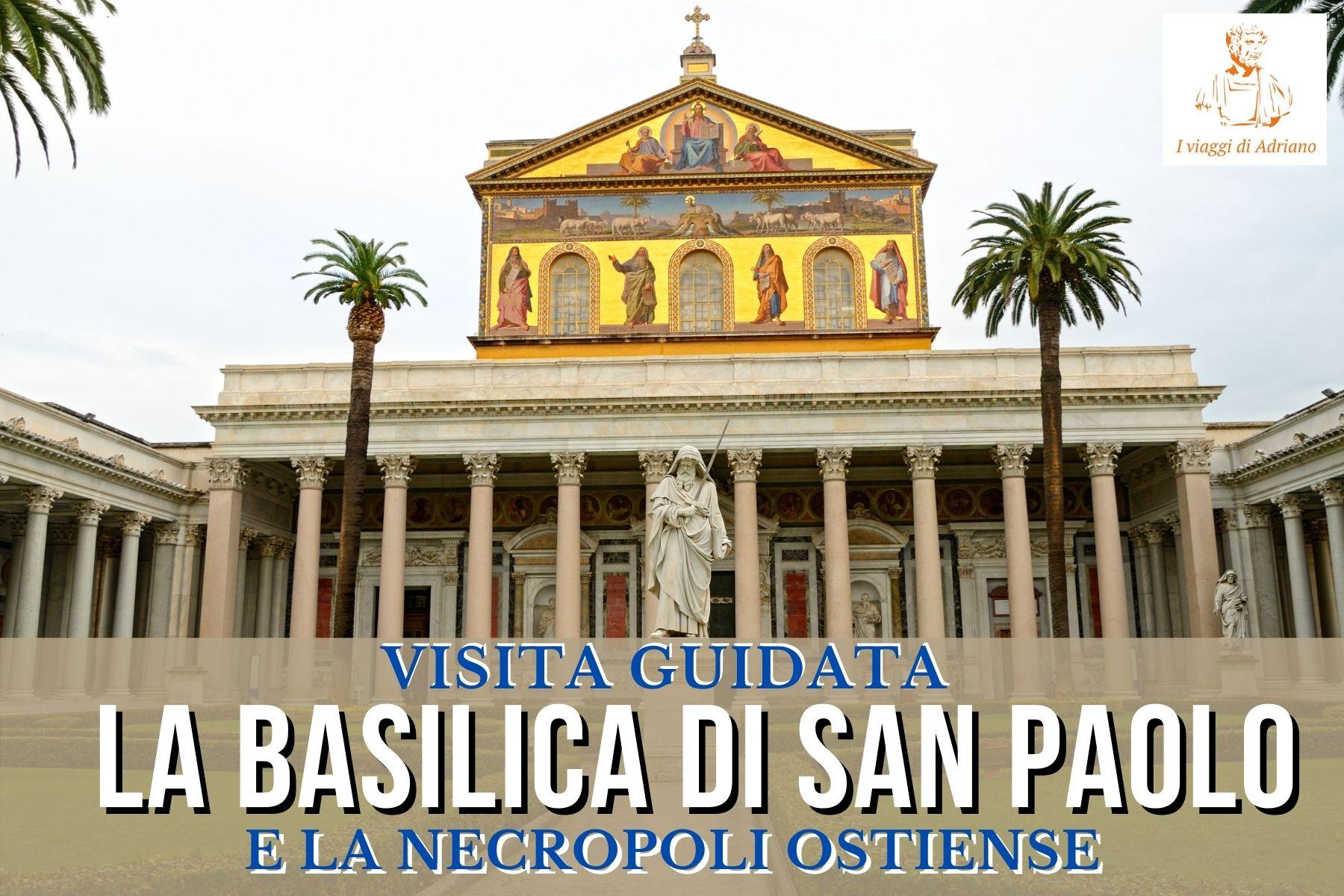 Basilica San Paolo visita